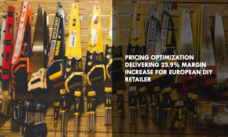 Pricing optimization delivering 23.9% margin increase for a European DIY retailer - Houston Analytics